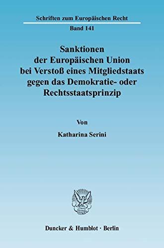 Sanktionen der Europäischen Union bei Verstoß eines Mitgliedstaats gegen das Demokratie-...
