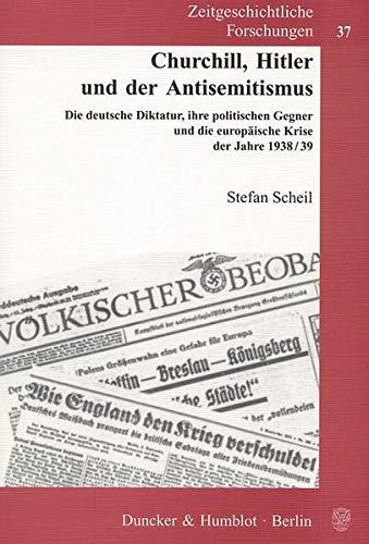 9783428128464: Churchill, Hitler und der Antisemitismus