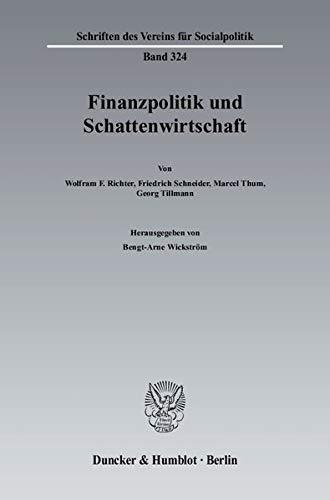 Finanzpolitik und Schattenwirtschaft: Bengt-Arne Wickström