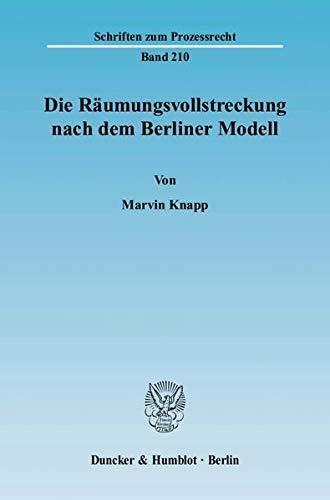Die Räumungsvollstreckung nach dem Berliner Modell: Marvin Knapp