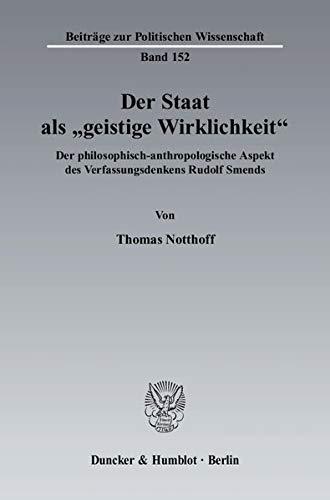 """Der Staat als """"geistige Wirklichkeit"""": Thomas Notthoff"""