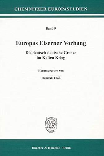 Europas Eiserner Vorhang: Hendrik Thoß