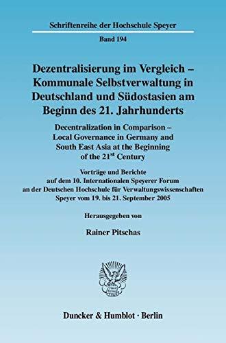 Dezentralisierung im Vergleich - Kommunale Selbstverwaltung in Deutschland und Südostasien am ...