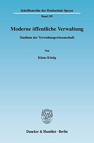 Moderne öffentliche Verwaltung: Klaus König