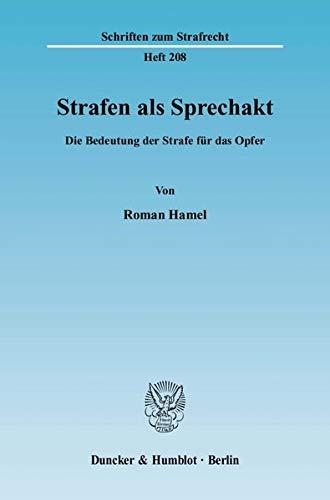 Strafen als Sprechakt: Roman Hamel