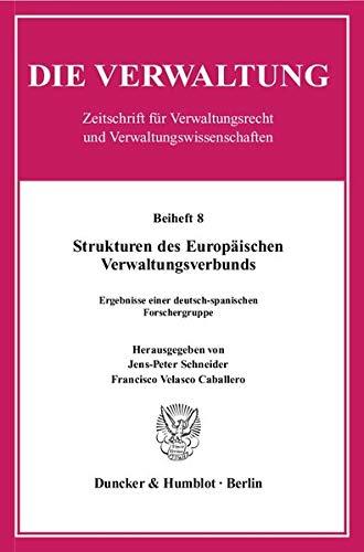 Strukturen des Europäischen Verwaltungsverbunds: Jens-Peter Schneider
