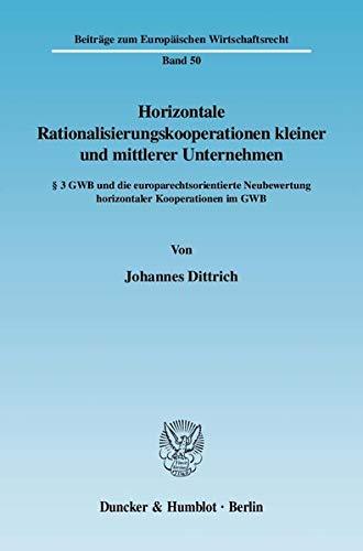 Horizontale Rationalisierungskooperationen kleiner und mittlerer Unternehmen: Johannes Dittrich