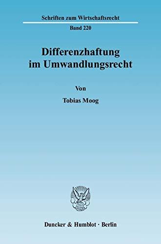 Differenzhaftung im Umwandlungsrecht.: Tobias Moog