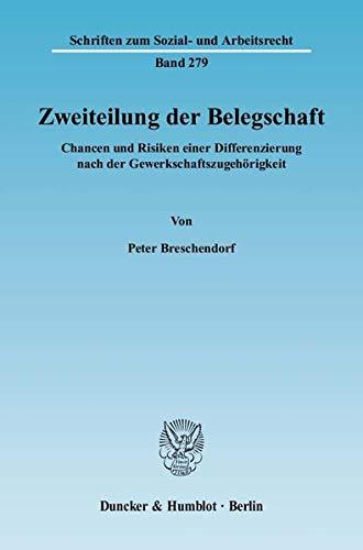 Zweiteilung der Belegschaft: Peter Breschendorf