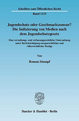 Jugendschutz oder Geschmackszensur?: Roman Stumpf