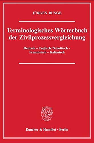 Terminologisches Wörterbuch der Zivilprozessvergleichung: Jürgen Bunge