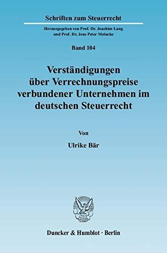 9783428130610: Verständigungen über Verrechnungspreise verbundener Unternehmen im deutschen Steuerrecht