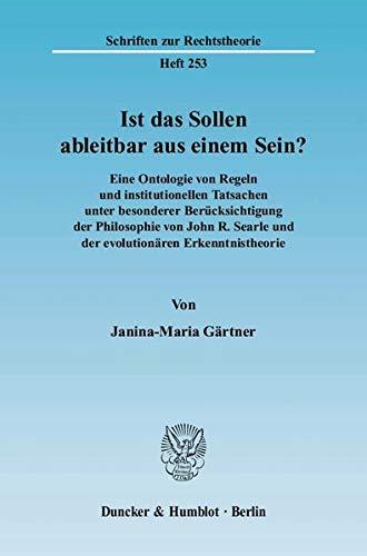 Ist das Sollen ableitbar aus einem Sein?: Janina-Maria Gärtner