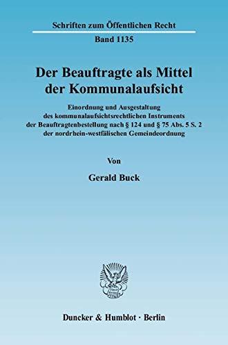 Der Beauftragte als Mittel der Kommunalaufsicht: Gerald Buck
