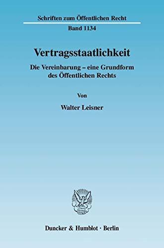 Vertragsstaatlichkeit: Walter Leisner
