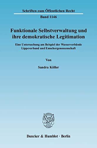 Funktionale Selbstverwaltung und ihre demokratische Legitimation: Sandra Köller
