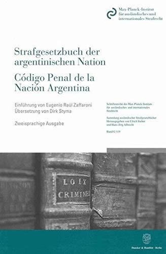 Das Strafgesetzbuch der argentinischen Nation / Código Penal de la Nación ...