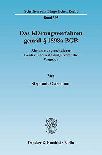 9783428131198: Das Kl�rungsverfahren gem�� � 1598a BGB: Abstammungsrechtlicher Kontext und verfassungsrechtliche Vorgaben