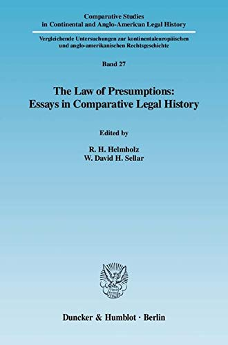 The Law of Presumptions: Essays in Comparative Legal History: Richard H. Helmholz