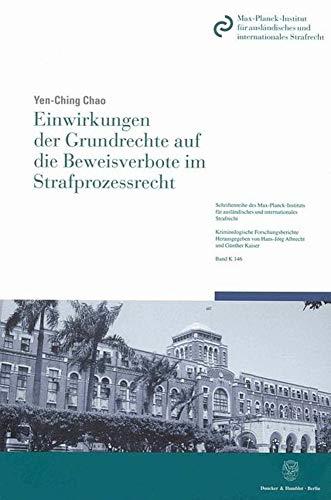 Einwirkungen der Grundrechte auf die Beweisverbote im Strafprozessrecht: Im Hinblick auf die ...