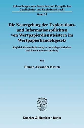 Die Neuregelung der Explorations- und Informationspflichten von Wertpapierdienstleistern im ...