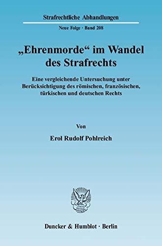 """Ehrenmorde"""" im Wandel des Strafrechts: Erol Rudolf Pohlreich"""
