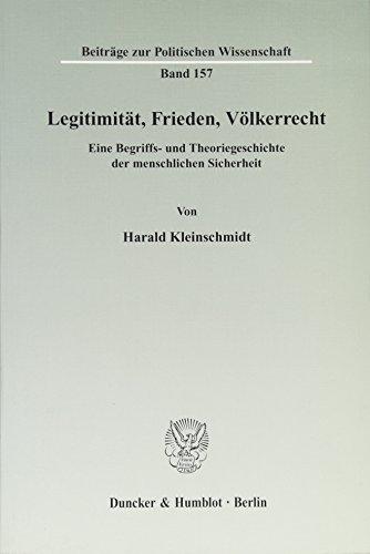 Legitimität, Frieden, Völkerrecht: Harald Kleinschmidt