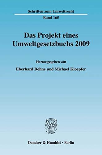 Das Projekt eines Umweltgesetzbuchs 2009: Eberhard Bohne