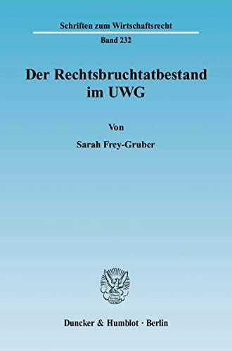 9783428131891: Der Rechtsbruchtatbestand im UWG