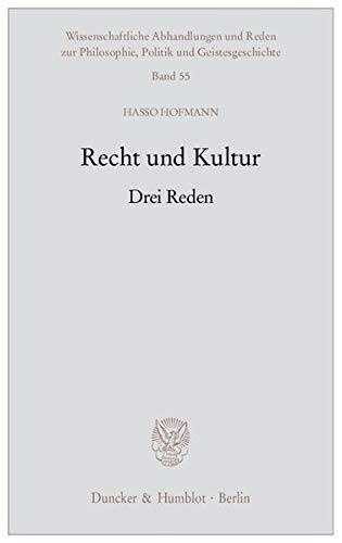 Recht und Kultur: Drei Reden (Paperback): Hasso Hofmann