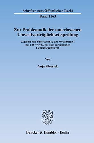 Zur Problematik der unterlassenen Umweltverträglichkeitsprüfung: Anja Kleesiek