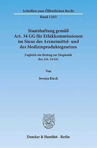 Staatshaftung gemäß Art. 34 GG für Ethikkommissionen im Sinne des Arzneimittel- und...