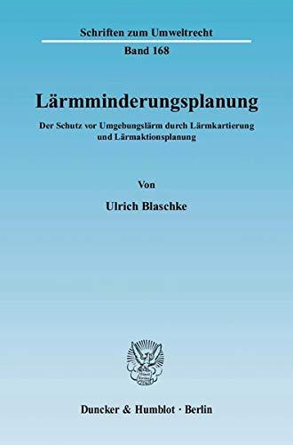Lärmminderungsplanung: Ulrich Blaschke