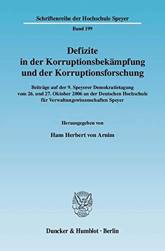 Defizite in der Korruptionsbekämpfung und der Korruptionsforschung: Hans Herbert von Arnim