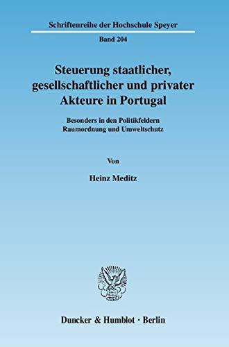 Steuerung staatlicher, gesellschaftlicher und privater Akteure in Portugal: Heinz Meditz