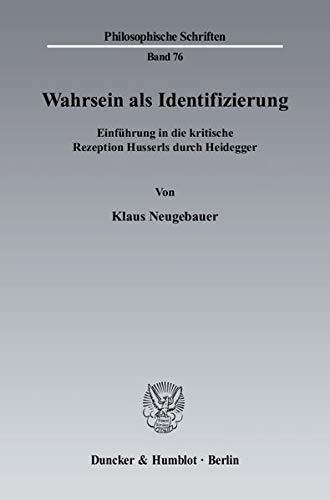 Wahrsein als Identifizierung: Klaus Neugebauer