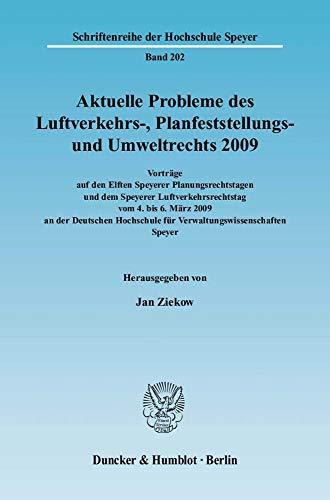 Aktuelle Probleme des Luftverkehrs-, Planfeststellungs- und Umweltrechts 2009: Karsten Baumann