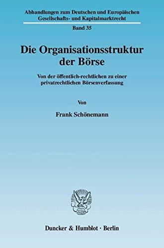 Die Organisationsstruktur der Börse: Frank Schönemann
