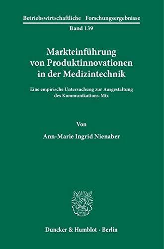 Markteinführung von Produktinnovationen in der Medizintechnik: Ann-Marie Ingrid Nienaber
