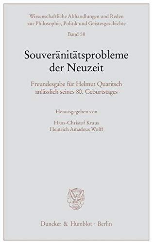 Souveränitätsprobleme der Neuzeit: Hans-Christof Kraus