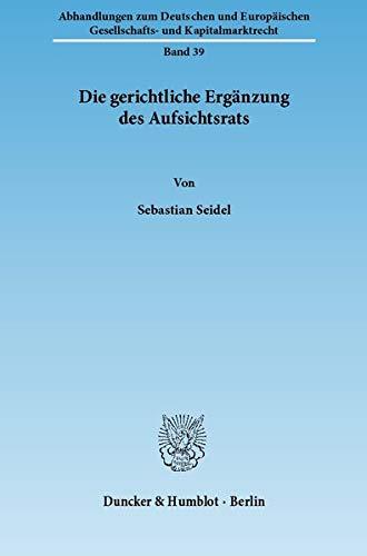 Die gerichtliche Ergänzung des Aufsichtsrats: Sebastian Seidel