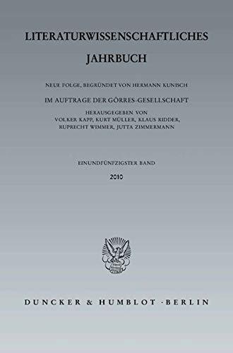Literaturwissenschaftliches Jahrbuch. 51. Band.