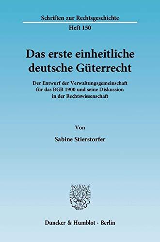 Das erste einheitliche deutsche Güterrecht: Sabine Stierstorfer