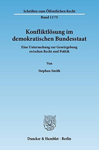 Konfliktlösung im demokratischen Bundesstaat: Stephan Smith