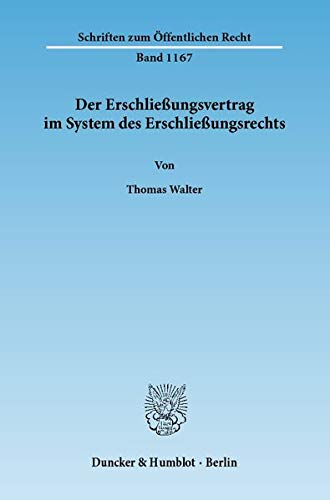 Der Erschließungsvertrag im System des Erschließungsrechts: Thomas Walter