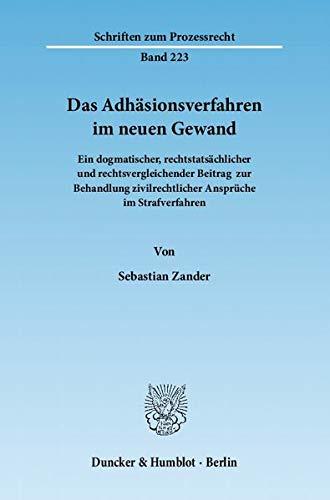Das Adhäsionsverfahren im neuen Gewand: Sebastian Zander