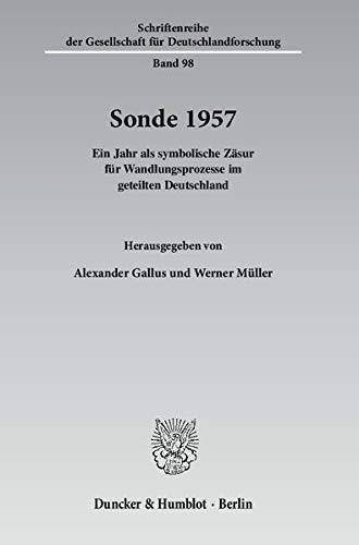 Sonde 1957: Alexander Gallus