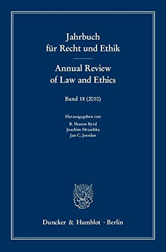 Jahrbuch für Recht und Ethik / Annual Review of Law and Ethics 18/2010: B. Sharon ...