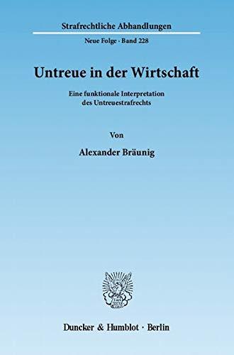Untreue in der Wirtschaft: Alexander Bräunig