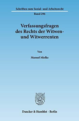 Verfassungsfragen des Rechts der Witwen- und Witwerrenten: Manuel Mielke